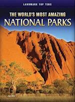 The World's Most Amazing National Parks (Raintree Perspectives: Landmark Top Tens)