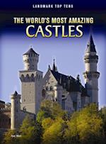 World's Most Amazing Castles