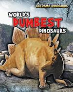 World's Dumbest Dinosaurs (Read Me!: Extreme Dinosaurs)