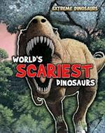 World's Scariest Dinosaurs (Read Me!: Extreme Dinosaurs)