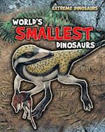World's Smallest Dinosaurs (Read Me!: Extreme Dinosaurs)