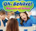 Manners at School (Acorn Oh Behave)