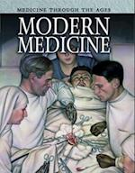 Modern Medicine (Raintree Freestyle Medicine Through the Ages)