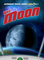 The Moon (Astronaut Travel Guides)