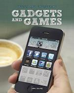 Gadgets and Games (Design and Engineering)