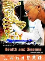 Health and Disease (Your Body for Life)