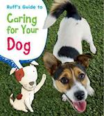 Ruff's Guide to Caring for Your Dog (Young Explorer Pets Guides)
