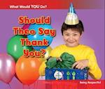 Should Theo Say Thank You? (Acorn What Would You Do)