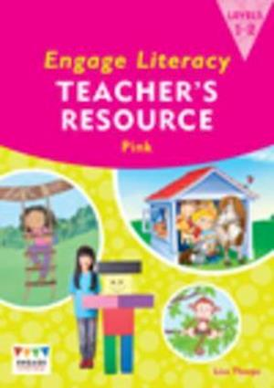 Engage Literacy Pink: Levels 1-2 Teacher's Resource Book