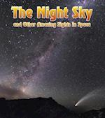 The Night Sky (The Night Sky And Other Amazing Sights in Space)