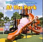Eddie and Ellie's Opposites at the Park (Eddie and Ellies Opposites)
