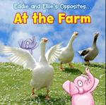 Eddie and Ellie's Opposites at the Farm (Eddie and Ellies Opposites)