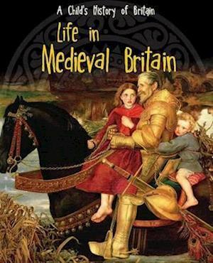 Life in Medieval Britain