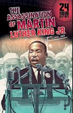 The Assassination of Martin Luther King, Jr (24 Hour History)
