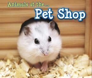 Animals at the Pet Shop