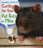 Squeak's Guide to Caring for Your Pet Rats or Mice (Young Explorer Pets Guides)