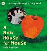 A New House for Mouse af Petr Horacek