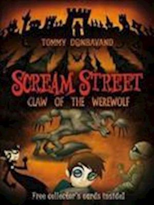 Scream Street 6: Claw of the Werewolf