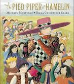 The Pied Piper of Hamelin af Emma Chichester Clark, Michael Morpurgo