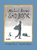 Michael Rosen's Sad Book af Quentin Blake, Michael Rosen