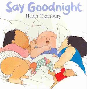 Bog, papbog Say Goodnight af Helen Oxenbury