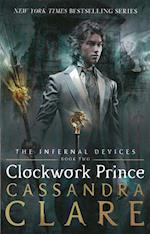 The Infernal Devices 2: Clockwork Prince (The Infernal Devices, nr. 2)