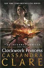 The Infernal Devices 3: Clockwork Princess (The Infernal Devices, nr. 3)