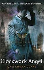 The Infernal Devices 1: Clockwork Angel (The Infernal Devices, nr. 1)