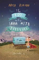 Boy Who Swam with Piranhas