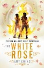 The Lone City 2: The White Rose (The Lone City Trilogy, nr. 2)