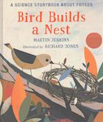 Bird Builds a Nest (Science Storybooks)