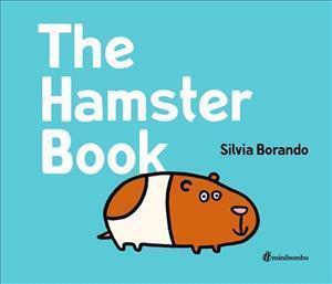 Bog, hardback The Hamster Book af Silvia Borando