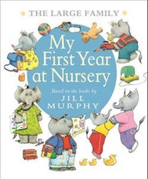 Bog, hardback The Large Family: My First Year at Nursery af Jill Murphy
