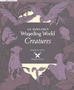 J.K. Rowling's Wizarding World: Magical Film Projections: Creatures (J K Rowlings Wizarding World)