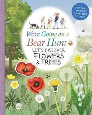 We're Going on a Bear Hunt: Let's Discover Flowers and Trees