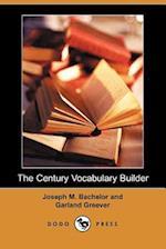 The Century Vocabulary Builder af Joseph M. Bachelor, Garland Greever