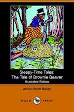The Tale of Brownie Beaver (Sleepy-time Tales)