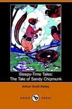 The Tale of Sandy Chipmunk (Sleepy-time Tales)