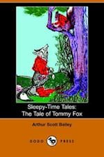 The Tale of Tommy Fox (Sleepy-time Tales)
