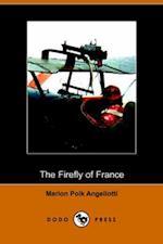The Firefly of France (Dodo Press)