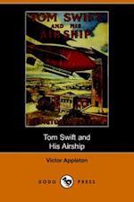 Tom Swift and His Airship (Dodo Press)