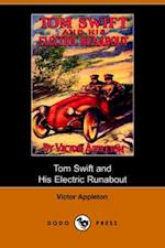 Tom Swift and His Electric Runabout, Or, the Speediest Car on the Road (Dodo Press)