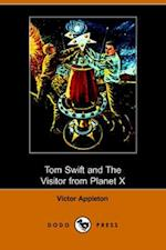 Tom Swift and the Visitor from Planet X (Illustrated Edition) (Dodo Press)