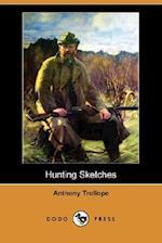 Hunting Sketches (Dodo Press)