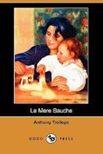 La Mere Bauche (Dodo Press)