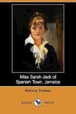 Miss Sarah Jack of Spanish Town, Jamaica (Dodo Press)