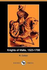 Knights of Malta, 1523-1798 (Dodo Press) af R. Cohen