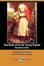 The Book of Art for Young People (Illustrated Edition) (Dodo Press)