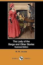 The Lady of the Barge and Other Stories (Illustrated Edition) af William Wymark Jacobs, W. W. Jacobs