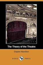 The Theory of the Theatre (Dodo Press) af Clayton Hamilton